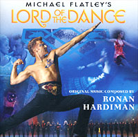 Michael Flatley. Lord Of The Dance. Original Music Composed By Ronan Hardiman bolero танцевальное шоу ляйсан утяшевой