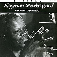 The Oscar Peterson Trio Oscar Peterson Trio. Nigerian Marketplace oscar peterson oscar peterson
