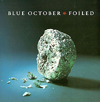 Blue October Blue October. Foiled blue october blue october foiled