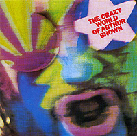 Артур Браун Arthur Brown. The Crazy World Of Arthur Brown артур браун винсент крэйн arthur brown