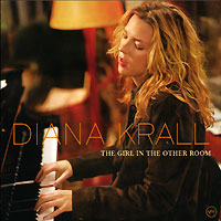 Дайана Кролл Diana Krall. The Girl In The Other Room дайана кролл diana krall the look of love