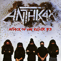 Anthrax Anthrax. Attack Of The Killer B's anthrax – state of euphoria