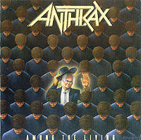 Anthrax Anthrax. Among The Living anthrax – state of euphoria