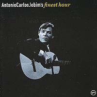 Антонио Карлос Жобим Antonio Carlos Jobim. Antonio Carlos Jobim's Finest Hour карлос д алеззио carlos d alessio india song 2 cd