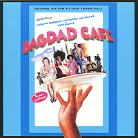 Bagdad Cafe. Original Motion Picture Soundtrack sana beauty cafe