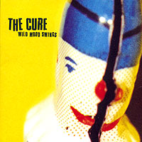 The Cure The Cure. Wild Mood Swing the cure the cure the head on the door 180 gr