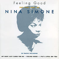 Нина Симон Nina Simone. Feeling Good. The Very Best Of Nina Simone цена и фото
