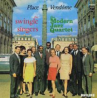 The Swingle Singers,The Modern Jazz Quartet The Swingle Singers With The Modern Jazz Quartet. Place Vendome the dragon quartet
