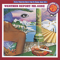 Weather Report Weather Report. Mr. Gone weather report weather report heavy weather 180 gr