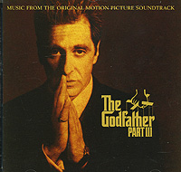 Кармайн Коппола The Godfather III. Music From Original Motion Picture Soundtrack
