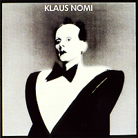 Клаус Номи Klaus Nomi. Klaus Nomi клаус иоганн гробе klaus johann grobe spagat der liebe