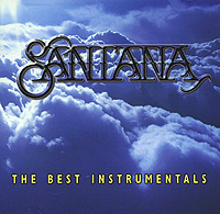 Карлос Сантана Santana. The Best Instrumentals карлос сантана santana ultimate santana