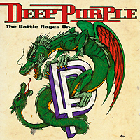 Deep Purple Deep Purple. The Battle Rages On deep purple deep purple classic deep purple
