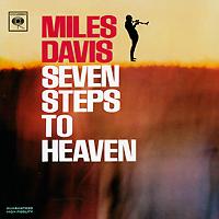 Майлз Дэвис,Джордж Коулмен,Рон Картер Miles Davis. Seven Steps To Heaven seven steps for handling grief