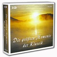 Фото - Die Grossten Momente Der Klassik (3 CD) klassik highlights in classic 4 cd