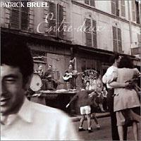 Патрик Брюэль Patrick Bruel. Entre Deux (2 CD) patrick bruel dijon