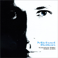 Майкл Болтон Michael Bolton. Greatest Hits 1985-1995 heart heart greatest hits 1985 1995