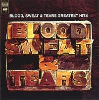 Blood, Sweat & Tears Blood, Sweat & Tears. Greatest Hits цена