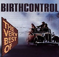 Birth Control Birth Control. The Very Best Of the big book of birth