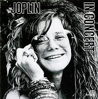 цена на Дженис Джоплин Janis Joplin. Joplin In Concert