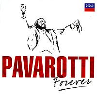 Лучано Паваротти Luciano Pavarotti. Pavarotti Forever (2 CD) luciano pavarotti forever
