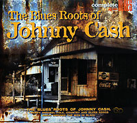 Complete Blues. The Blues Roots Of Johnny Cash fender blues deluxe harmonica key of e