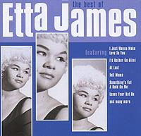 Этта Джеймс Etta James. The Best Of хьюстон персон этта джонс ричард вьяндс джон веббер etta jones etta jones sings lady day