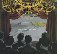 Fall Out Boy Fall Out Boy. From Under The Cork Tree truth under tree