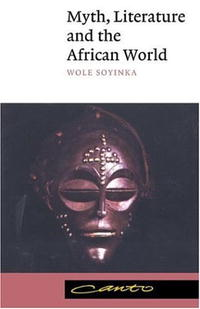 Myth, Literature and the African World (Canto) myth literature and the african world canto