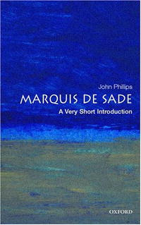 The Marquis de Sade: A Very Short Introduction (Very Short Introductions) african history a very short introduction