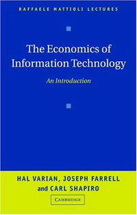 The Economics of Information Technology: An Introduction (Raffaele Mattioli Lectures) цена