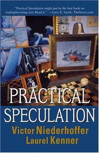 Victor Niederhoffer, Laurel Kenner. Practical Speculation