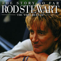 Род Стюарт Rod Stewart. The Story So Far. The Very Best Of Rod Stewart (2 CD) supertramp the story so far
