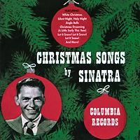 Фрэнк Синатра Frank Sinatra. Christmas Songs By Sinatra фрэнк синатра антонио карлос жобим francis albert sinatra antonio carlos jobim francis albert sinatra