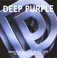 Deep Purple Deep Purple. Knocking At Your Back Door. The Best Of Deep Purple In The 80's deep purple deep purple classic deep purple