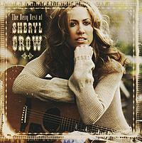 Шерил Кроу Sheryl Crow. The Very Best Of sheryl lynn the bodyguard