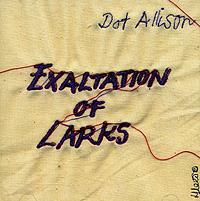Дот Эллисон Dot Allison. Exaltation Of Larks js doherty doherty boats they sailed in