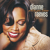 Диан Ривз Dianne Reeves. When You Know цена и фото