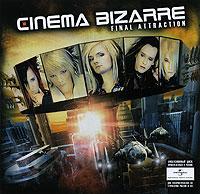 Cinema Bizarre Bizarre. Final Attraction