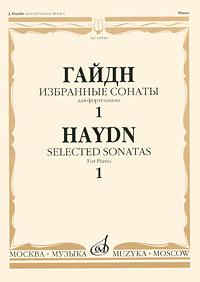 цена на Йозеф Гайдн Гайдн. Избранные сонаты для фортепиано. Выпуск 1
