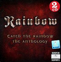 Rainbow Rainbow. Catch The Rainbow. The Anthology (2 CD) the rainbow