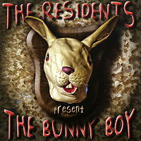 The Residents The Residents. The Bunny Boy the residents the residents the bunny boy