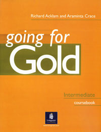 Going for Gold: Intermediate Coursebook gold first first certificate in english coursebook cd rom