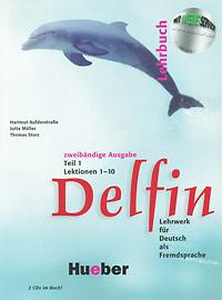 Delfin 1: Lehrbuch: Lektionen 1-10 Teil 1 (+ 2 CD) delfin horverstehen teil 1 аудиокурс на 4 cd