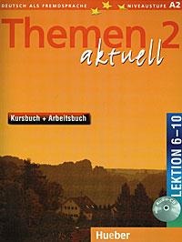 лучшая цена Themen Aktuell 2: Kursbuch + Arbeitsbuch: Lektion 6-10 (+ CD-ROM)