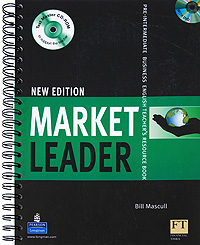 Market Leader New Edition: Pre-intermediate Business: English Teacher's Resource Book (+ CD-ROM, DVD-ROM) market leader upper intermediate teacher s resource book and test master cd rom