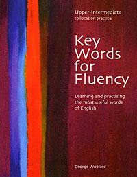 Key Words for Fluency: Upper Intermediate цены онлайн