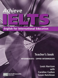 Achieve IELTS: English for International Education: Teacher's Book english for business life course book achieve ielts elementary level
