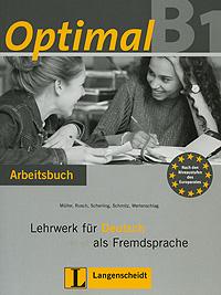 лучшая цена OptimalB1: Lehrwerk fur Deutsch als Fremdsprache: Arbeitsbuch (+ CD-ROM)
