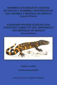 Standard Spanish, English and Scientific Names of the Amphibians and Reptiles of Mexico ultimate explorer field guide reptiles and amphibians